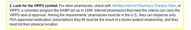 Pharmacy RX One does not have the VIPPS symbol on their website so it cannot be trusted