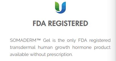 Somaderm is FDA registered, not FDA approved