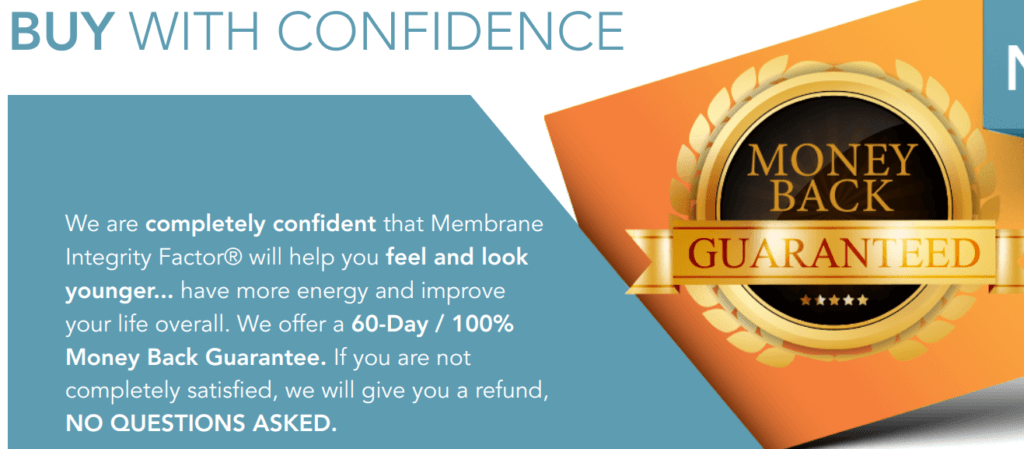 Membrane Integrity Factor offers a money-back guarantee